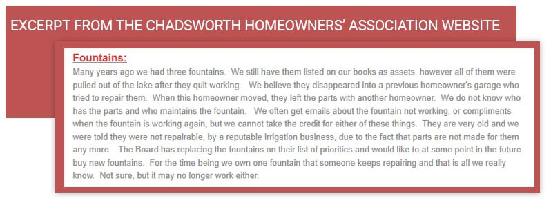 Snippet from the Chadsworth Homeowners' Association and their ongoing mystery with who is maintaining their fountains